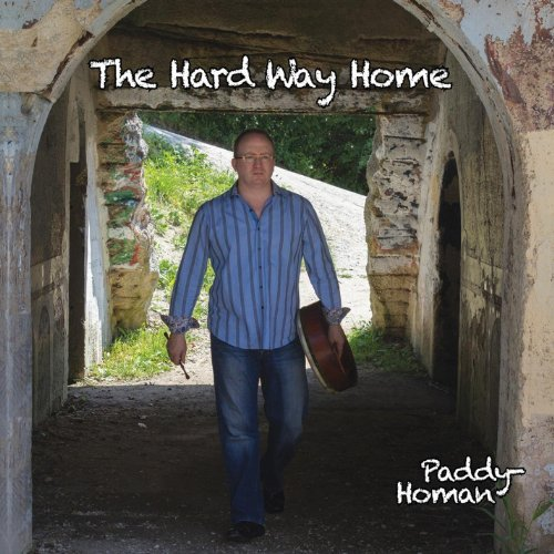 Paddy Homan Hard Way Home