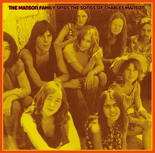 The Manson Family The Manson Family Sings The Songs Of Charles Manson Lp
