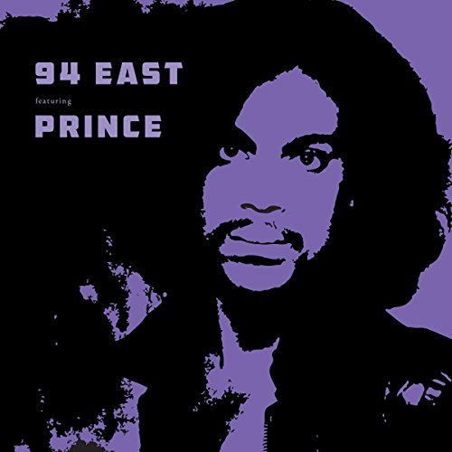 94 East Featuring Prince 94 East Featuring Prince