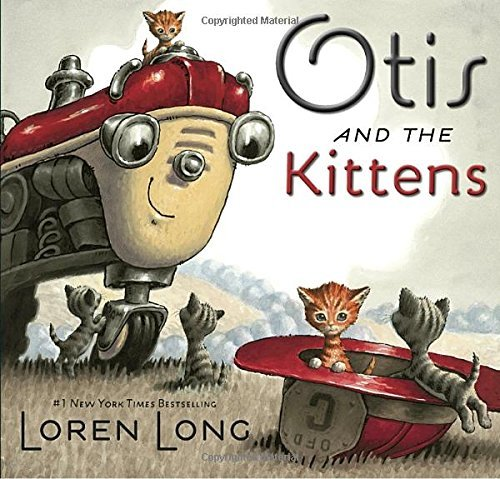 Loren Long Otis And The Kittens