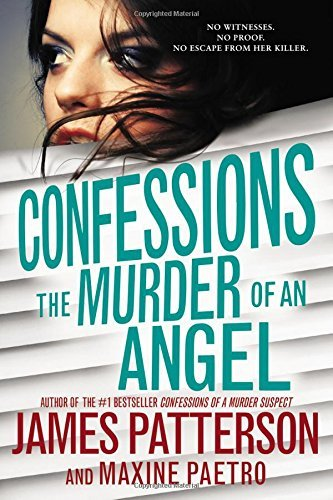 James Patterson Confessions The Murder Of An Angel