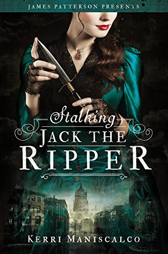 Kerri Maniscalco Stalking Jack The Ripper