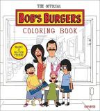 Loren Bouchard The Official Bob's Burgers Adult Coloring Book