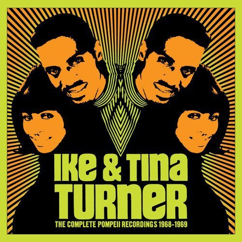 Ike & Tina Turner The Complete Pompeii Recording