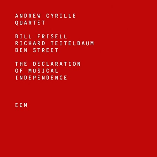 Andrew Cyrille Quartet The Declaration Of Musical Independence