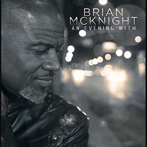 Brian Mcknight An Evening With
