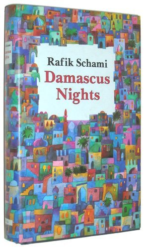 Rafik Schami Damascus Nights