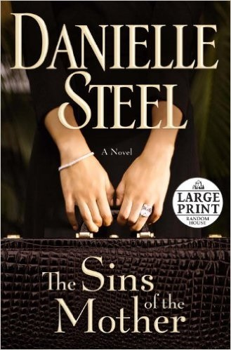Danielle Steel The Sins Of The Mother (large Print)