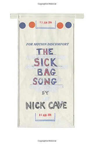 Nick Cave The Sick Bag Song
