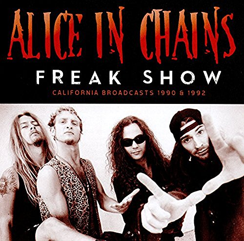Alice In Chains Freak Show