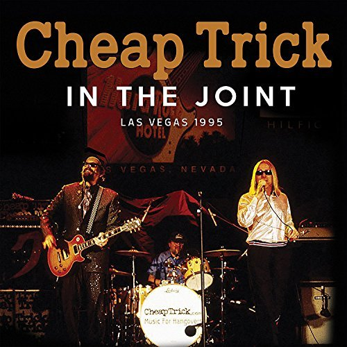 Cheap Trick In The Joint