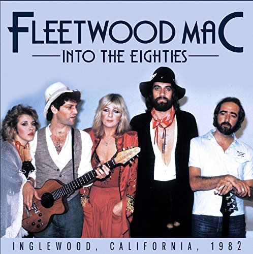 Fleetwood Mac Into The Eighties