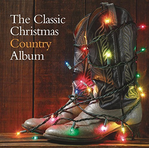 Classic Christmas Country Album Classic Christmas Country Album