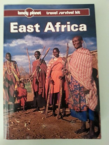 East Africa (lonely Planet Travel Survival Kit)