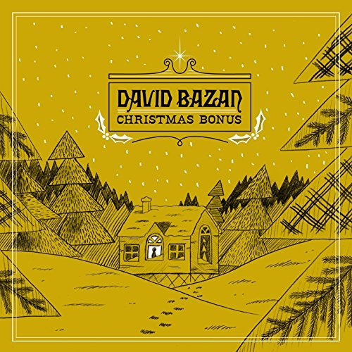 David Bazan Christmas Bonus