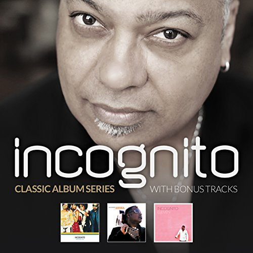 Incognito Classic Album Series Who Need