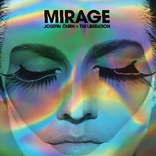 Josefin & The Liberation Ohrn Mirage