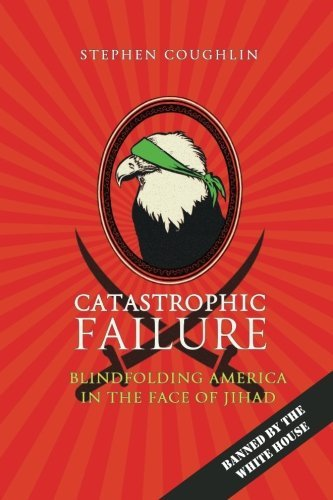 Stephen Coughlin Catastrophic Failure Blindfolding America In The Face Of Jihad