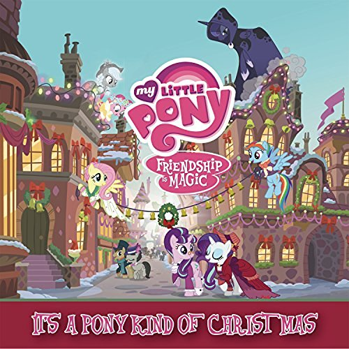 My Little Pony It's A Pony Kind Of Christmas
