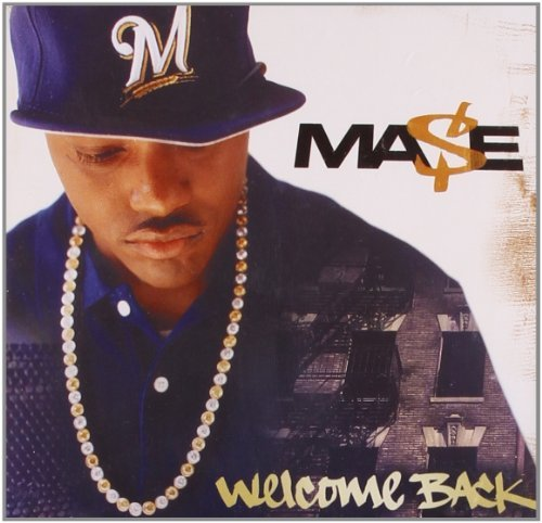 Mase Welcome Back