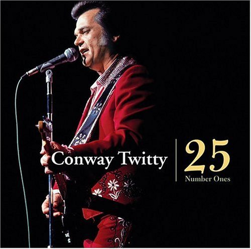 Conway Twitty 25 #1's