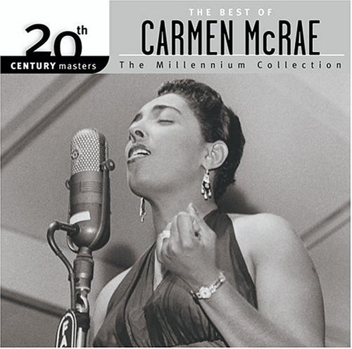 Carmen Mcrae Best Of Carmen Mcrae Millenniu Millennium Collection