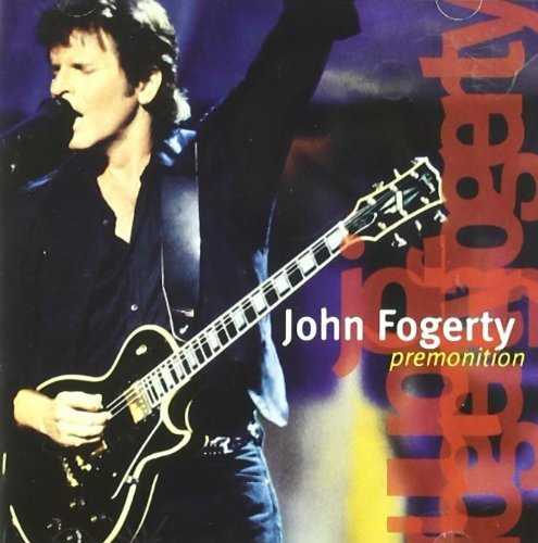 John Fogerty Premonition