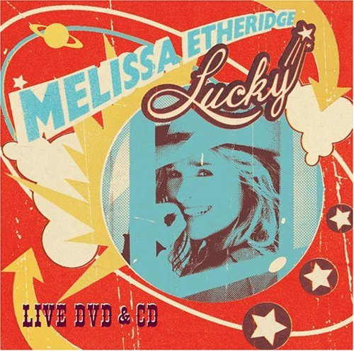 Melissa Etheridge Lucky Live Incl. Bonus DVD