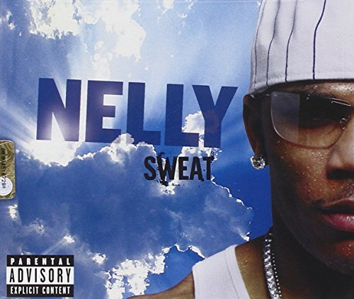 Nelly Sweat Explicit Version