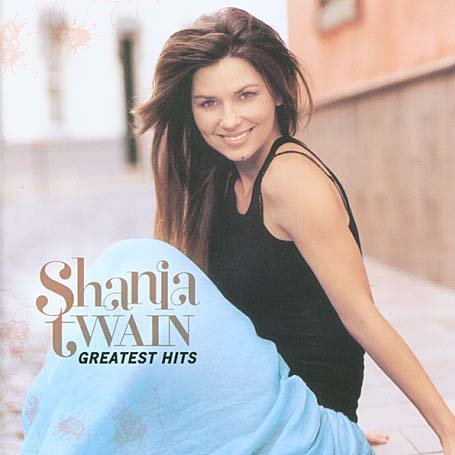 Shania Twain Greatest Hits Import Eu