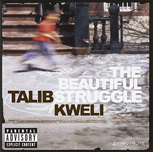 Talib Kweli Beautiful Struggle Explicit Version
