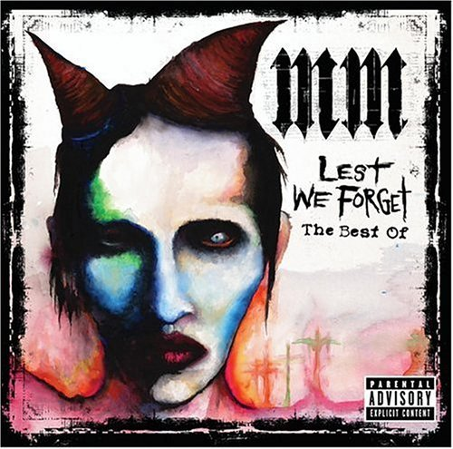 Marilyn Manson Lest We Forget Best Of Marliyn Explicit Version