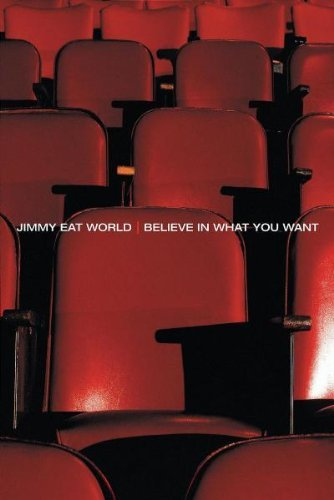 Jimmy Eat World Believe In What You Want