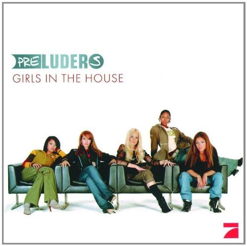 Preluders Girls In The House Import Eu Lmtd Ed.