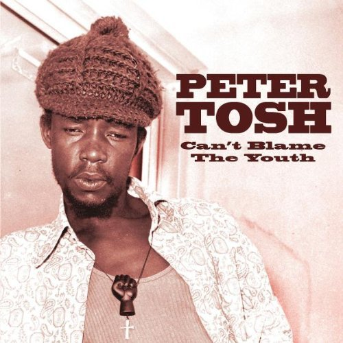 Peter Tosh Can't Blame The Youth Import Eu