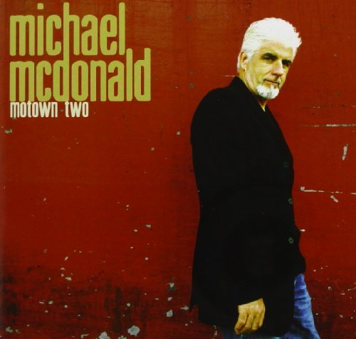 Michael Mcdonald Motown Two