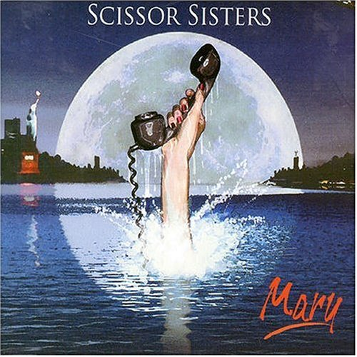 Scissor Sisters Mary Import Gbr