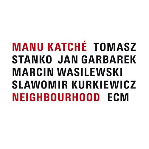 Manu Katche Neighbourhood