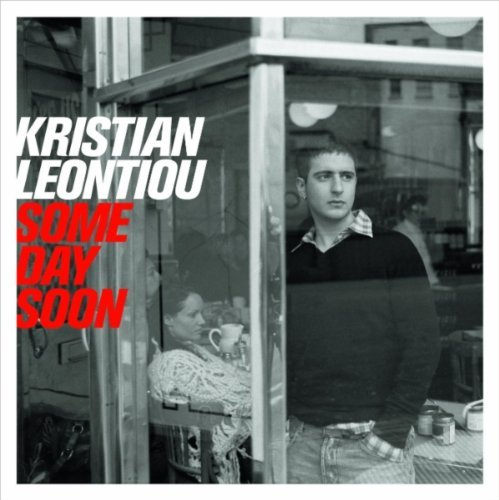 Kristian Leontiou Some Day Soon Import Gbr
