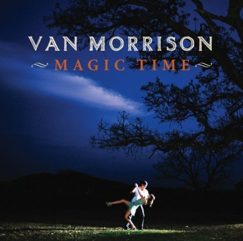 Van Morrison Magic Time