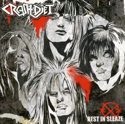 Crashdiet Rest In Sleaze Import Eu