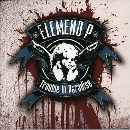 Elemeno P Trouble In Paradise Import Aus