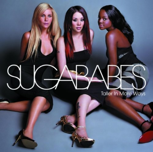 Sugababes Taller In More Ways Import Can Incl. Bonus Track
