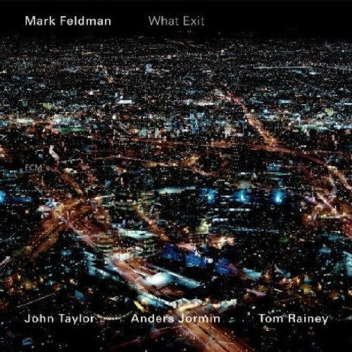 Mark Feldman What Exit