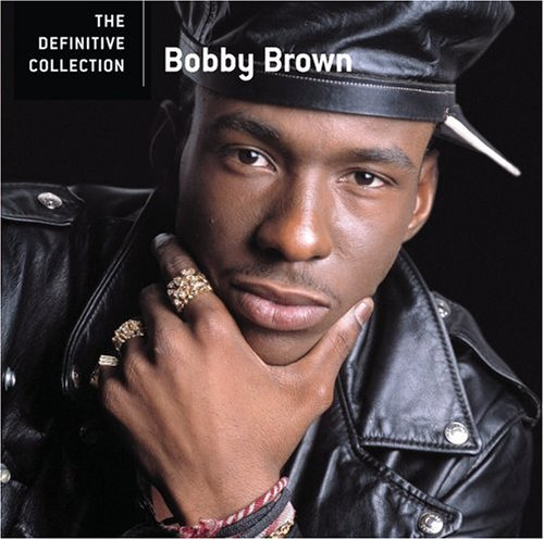 Bobby Brown Definitive Collection Remastered