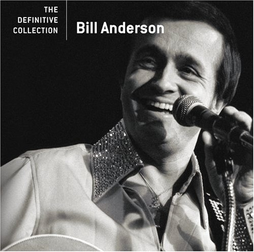 Bill Anderson Definitive Collection