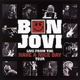 Bon Jovi Live From The Have A Nice Day Tour
