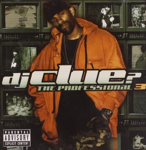 Dj Clue Professional 3 Explicit Version