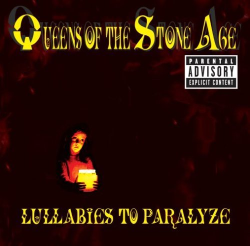 Queens Of The Stone Age Lullabies To Paralyze Explicit Version