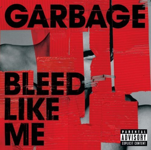 Garbage Bleed Like Me Explicit Version Enhanced CD